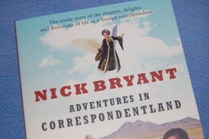 Nick Bryant - Adventures In Correspondentland